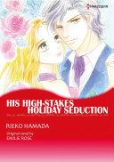 HIS HIGH-STAKES HOLIDAY SEDUCTION Pdf/ePub eBook
