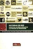 Historias en red : impacto de las redes sociales en los procesos de comunicación