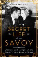 The Secret Life of the Savoy Pdf/ePub eBook