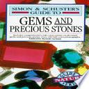 Simon & Schuster's Guide to Gems and Precious Stones