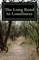 The Long Road to Loneliness Book