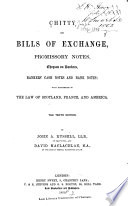 Chitty on Bills of Exchange, Promissory Notes, Cheques on Bankers, Bankers' Cash Notes and Bank Notes