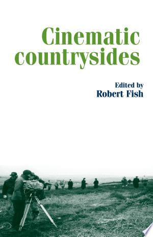 Download Cinematic countrysides Free Books - Read Books