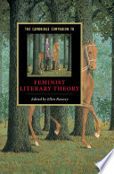 The Cambridge Companion To Feminist Literary Theory