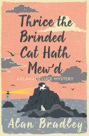 Thrice the Brinded Cat Hath Mew d