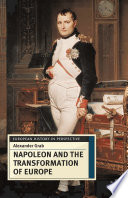 Napoleon and the Transformation of Europe