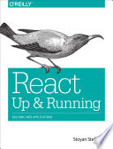 React: Up & Running  : Building Web Applications