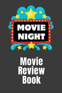 Movie Night Movie Review Notebook ebook