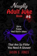 Naughty Adult Joke Book  6