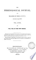 The Phrenological Journal And Magazine Of Moral Science For The Year 1845