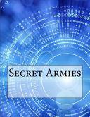 Read Online Secret Armies Epub