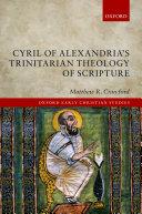 Pdf Cyril of Alexandria's Trinitarian Theology of Scripture