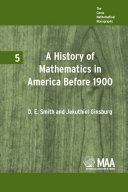 A History of Mathematics in America Before 1900
