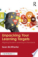 Unpacking your Learning Targets
