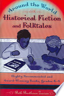 Around the World with Historical Fiction and Folktales Book