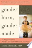 Gender Born Gender Made