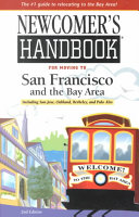 Newcomer s Handbook for Moving to San Francisco and the Bay Area