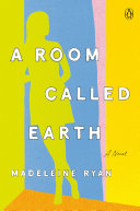 Pdf A Room Called Earth Telecharger