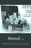 Manual      First aid manual  2d ed   rev   with added chapter on roller bandages