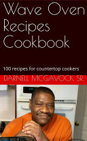 Wave Oven Recipes Cookbook