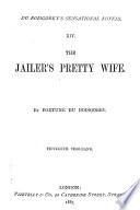 Sensational Novels  The jailer s pretty wife