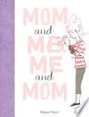 Mom and Me  Me and Mom Book