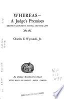 Whereas- A Judge's Premises