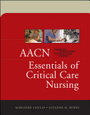 AACN Essentials of Critical Care Nursing