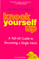 Knock Yourself Up