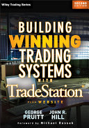 Building Winning Trading Systems with Tradestation, + Website