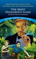 The Most Dangerous Game and Other Stories of Adventure