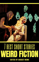 7 Best Short Stories: Weird Fiction