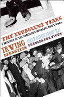 The Turbulent Years