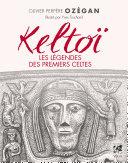 Pdf Keltoï, les légendes des premiers celtes Telecharger