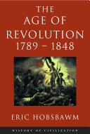Age Of Revolution: 1789-1848