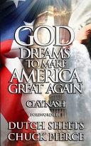 God Dreams To Make America Great Again