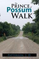 The Prince of Possum Walk