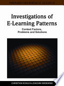 Investigations of E Learning Patterns  Context Factors  Problems and Solutions