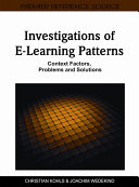 Investigations of E-Learning Patterns: Context Factors, Problems and Solutions