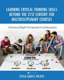 Learning Critical Thinking Skills Beyond the 21st Century For Multidisciplinary Courses Book