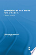 Shakespeare, the Bible, and the Form of the Book