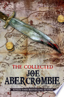 The Collected Joe Abercrombie