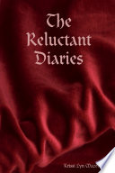 The Reluctant Diaries Book