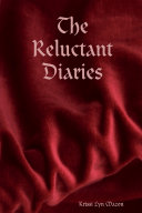 The Reluctant Diaries