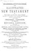 The Illustrated New Testament of Our Lord & Saviour Jesus Christ; Tr. Out of the Original Greek