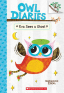 Owl Diaries  2  Eva Sees a Ghost  a Branches Book