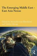 The Emerging Middle East-East Asia Nexus [Pdf/ePub] eBook