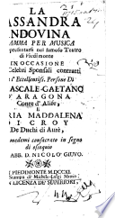 La Cassandra Indovina, dramma per musica, etc. [In three acts and in verse.] by Nicolò GIUVO PDF