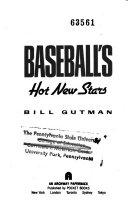 Baseball s Hot New Stars