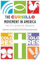 The Cursillo Movement In America